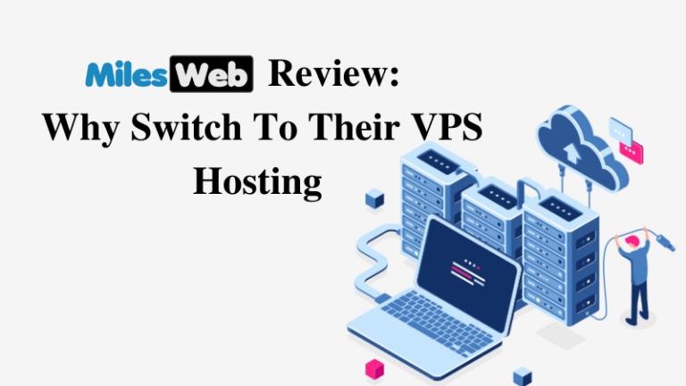 MilesWeb's VPS Hosting